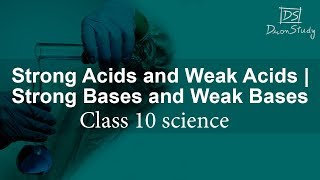 Strong Acids and Weak Acids | Strong Bases and Weak Bases | Acids, Bases and Salts | Science