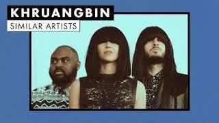 Music like Khruangbin | Vol. 1 | Similar Artists Playlist