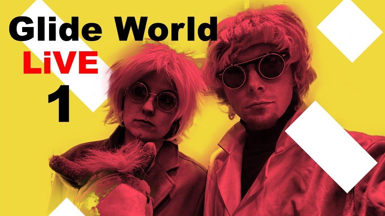 Glide World Live (Stream 1)