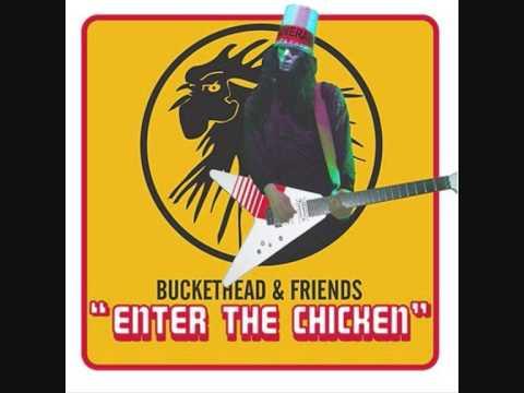 Buckethead - Nottingham Lace - 'Enter the Chicken'