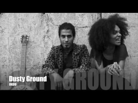 Okou - Dusty Ground