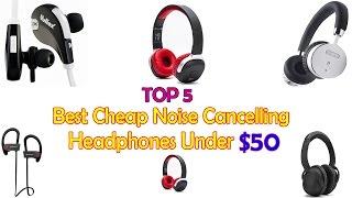 Video Best Cheap Noise Cancelling Headphones   My Top 5 list download MP3, 3GP, MP4, WEBM, AVI, FLV Juli 2018