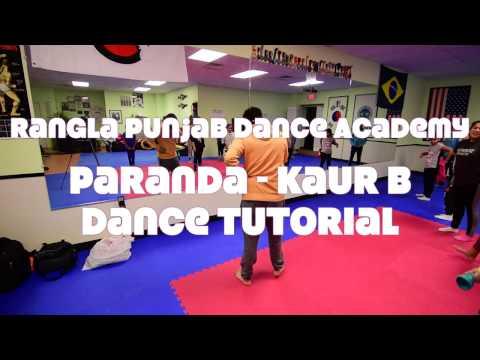 Paranda - Kaur B   Lyrical Bhangra Fusion   Dance Tutorial