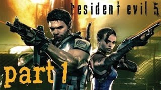 Resident Evil 5 [HD] Splitscreen Co-op Playthrough part 1 [Xbox 360] (Chapter 1-1)