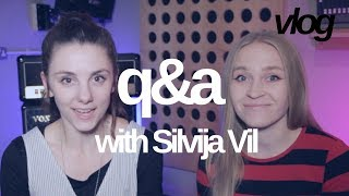 You Asked, She Asked, I Answered   Q&A with Silvija Vil