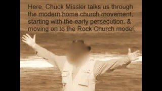 Modern House Church Movement Throughout History by Chuck Missler