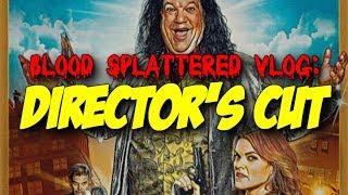 Director's Cut (2018) - Blood Splattered Vlog (Horror Movie Review)