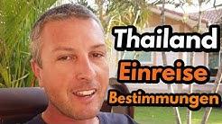 Einreisebestimmungen Thailand - Visum für Thailand Reisen