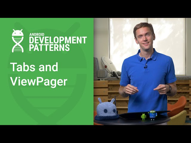 Tabs and ViewPager (Android Development Patterns Ep 9)
