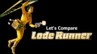 Let's Compare  ( Lode Runner )