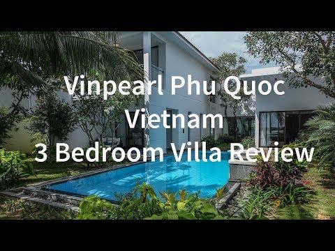 Vinpearl Phu Quoc Vietnam - 3 Bedroom Villa Review