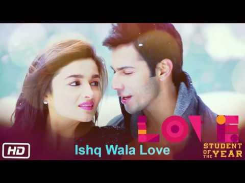 Ishq Wala Love | Audio track