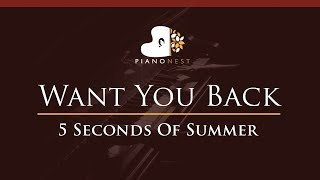 5 Seconds Of Summer - Want You Back - HIGHER Key (Piano Karaoke / Sing Along) - 5SOS