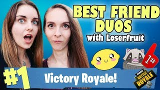 Best Friend Duos! w/LoserFruit - Fortnite Battle Royale