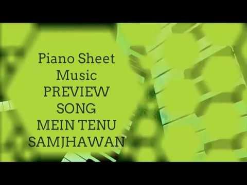 MEIN TENU SAMJHAWAN PIANO SHEET MUSIC PREVIEW S RAJBALAN