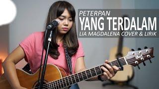 YANG TERDALAM - PETERPAN ( LIA MAGDALENA COVER & LIRIK )