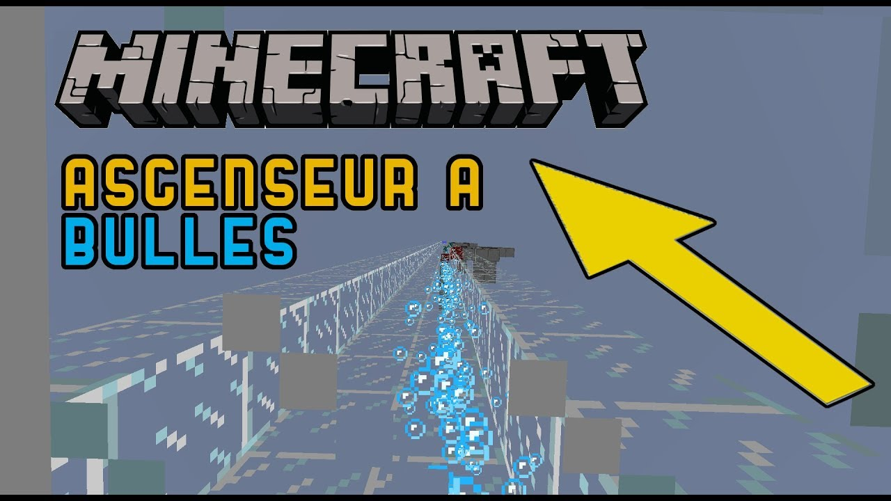 Minecraft Ascenseur à Bulles Youtube