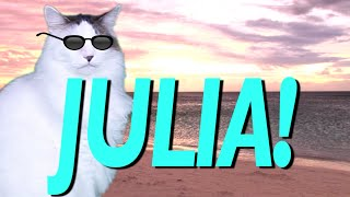HAPPY BIRTHDAY JULIA! - EPIC CAT Happy Birthday Song