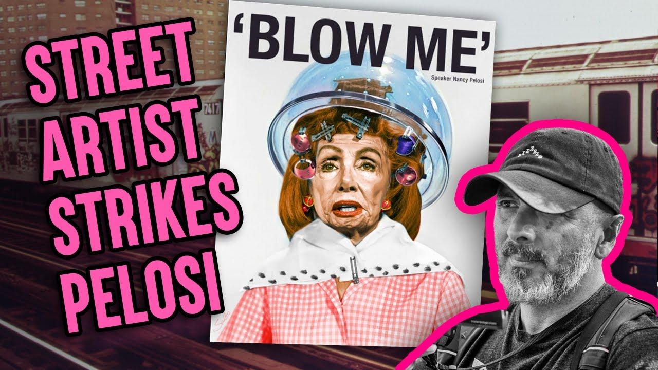 Street Artist Sabo Slams Nancy Pelosi After Hair Salon Hypocrisy I Had To Do This Youtube