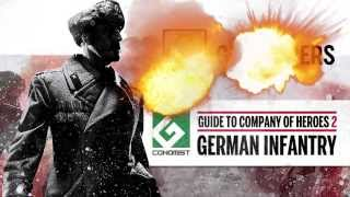 Guide to Company of Heroes 2 - German Infantry (Gconomist)