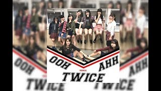 TWICE (트와이스) - Like OOH-AHH (OOH-AHH하게)  by Souls (外語祭2017 ダンスフェスティバル)