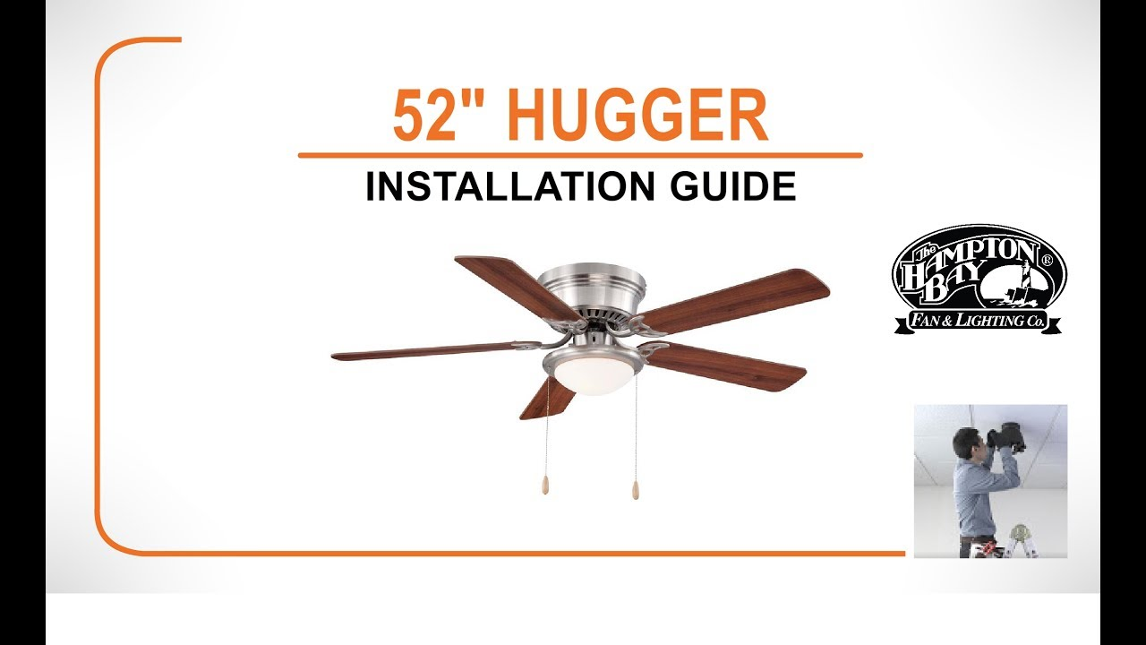 Hugger Ceiling Fan Installation Guide Youtube