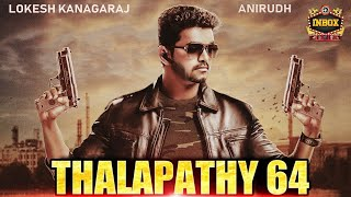 Exclusive: Full Details on Thalapathy 64 & Mystery producer