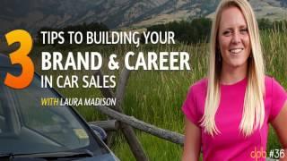 3 Personal Branding Tips For Car Sales - Car Sales Personal Branding
