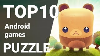 Top 10 Puzzle games for Android 2018 [1080p/60fps]