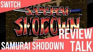 REVIEW TALK | Samurai Shodown (Switch)