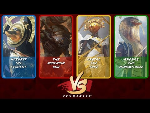 Commander VS S8E4: Hazoret vs The Scorpion God vs Oketra vs Rhonas