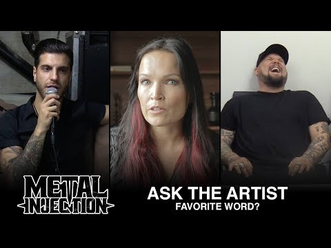 ASK THE ARTIST: Your Favorite Word? | Metal Injection