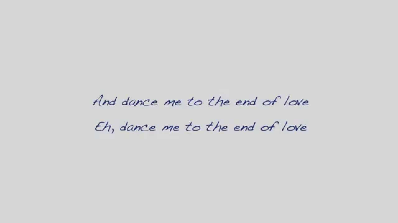 Leonard Cohen - Dance me to the end of love (with lyrics ...