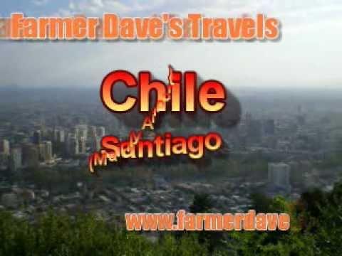 Stranded in Santiago, Chile - Farmer Dave