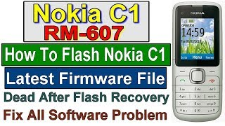 Nokia C1 RM-607 Flash Firmware with latest Flash file with Nokia Best