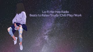 24h/24 Lo-Fi Hip-Hop Radio - Beats to Relax/Study/Chill/Play/Work #lofi #hiphop #nocopyright