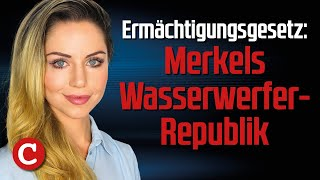 Ermächtigungsgesetz: Merkels Wasserwerfer-Republik– Die Woche COMPACT
