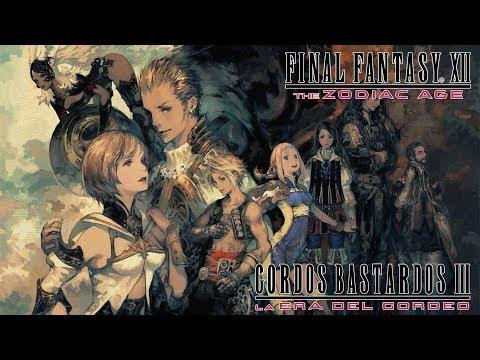 Reseña Final Fantasy XII: The Zodiac Age | 3 Gordos Bastardos