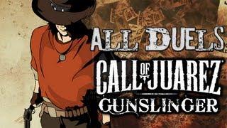 Call of Juarez Gunslinger All Story Duels