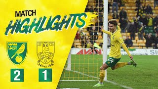 HIGHLIGHTS | Norwich City 2-1 Sheffield Wednesday