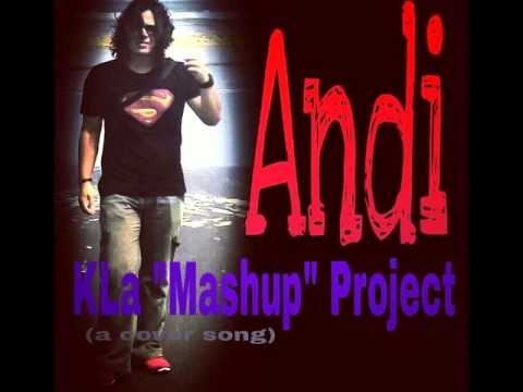 "Andi - KLa ""Mashup"" Project"