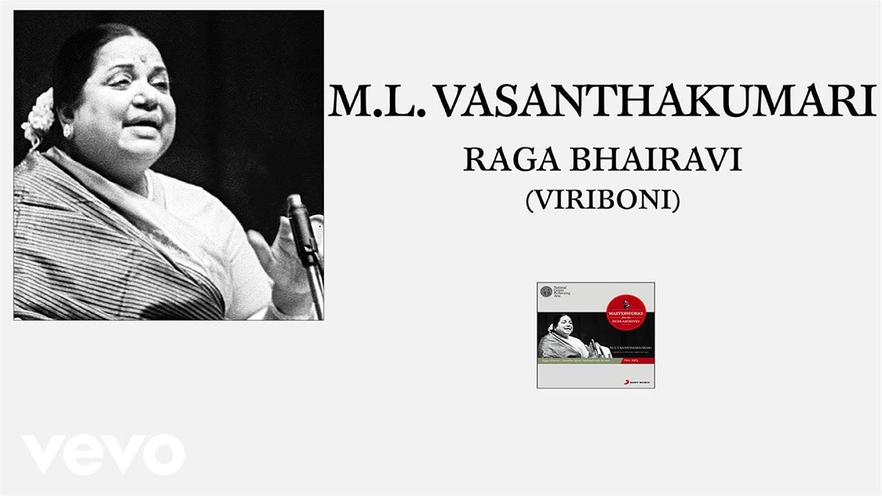 M.L. Vasanthakumari - Raga Bhairavi (Viriboni)