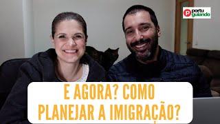 E agora? Como fica meu projeto de imigração? (2020)