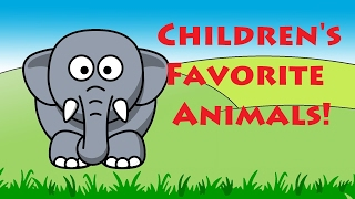 Children's Favorite Animals - Learning English Animal Names | Kids Learning Videos