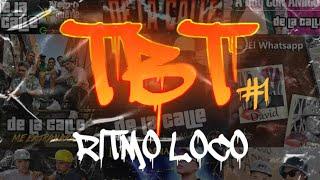 De La Calle - Ritmo Loco | TBT #1