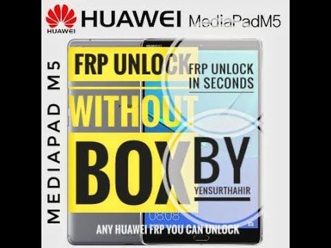 HUAWEI MEDIAPAD M5(CMR-AL09) FRP BYPASS