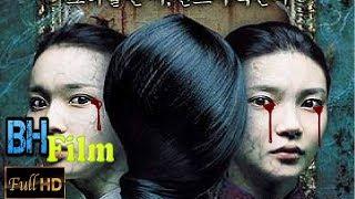 Phim Ma Kinh Dị Mới Nhất - Yếu Tim Thì Đừng Nên Xem !!!!