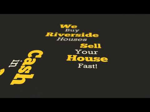We Buy Riverside Houses