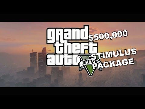 GTA V $500,000 Stimulus Package!