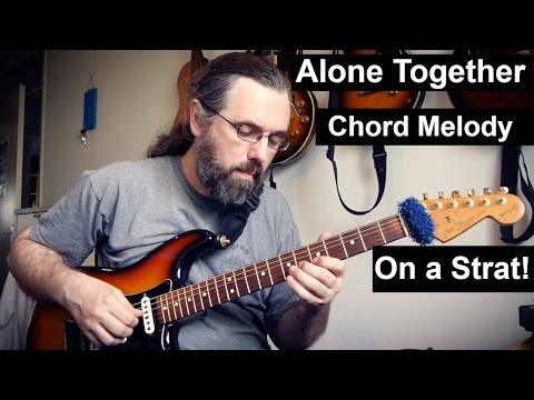 Alone Together chord melody on my SRV Strat
